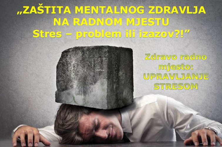 Seminar: ZAŠTITA MENTALNOG ZDRAVLJA NA RADNOM MJESTU - Stres - problem ili izazov?! - Zagreb, 06.06.2014.